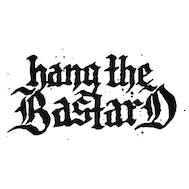 Hang The Bastard