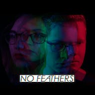 No Feathers