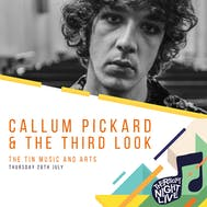 Callum Pickard & The Third Look